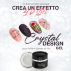 CRYSTAL DESIGN: Effetto GEL 3D
